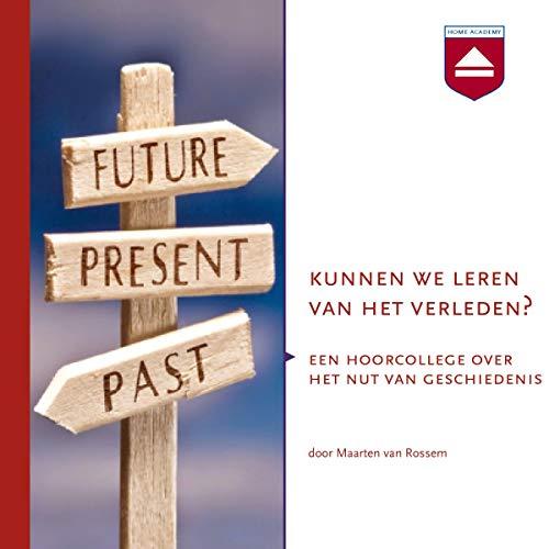 Kunnen we leren van het verleden? audiobook cover art