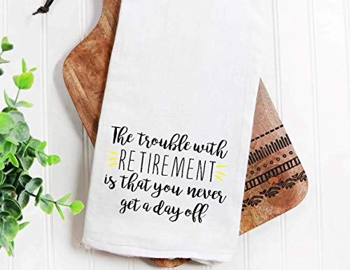 Retirement Kitchen Towel for the Retired but not Expired