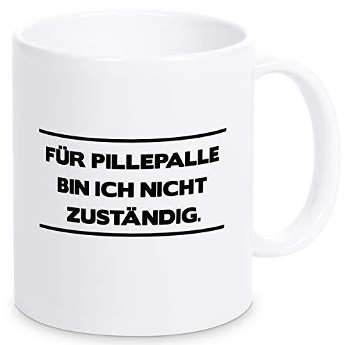 Pottbude Tasse mit Spruch Für Pillepalle Bin ich Nicht zuständig