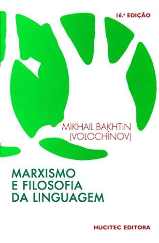 Marxismo e filosofia da linguagem: Problemas fundamentais do método sociológico da linguagem