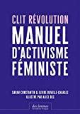 Clit Révolution - Manuel d'activisme féministe