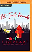 Not Just Friends (Hot in the City)