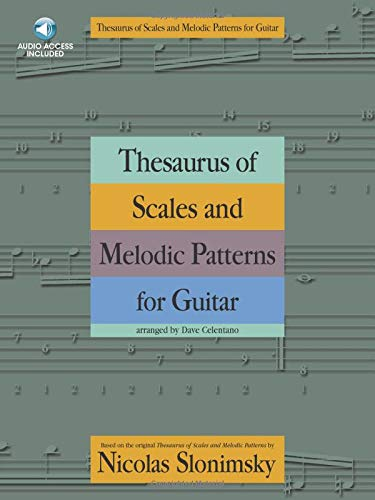 Thesaurus of Scales and Melodic Patterns for Guitar (GUITARE)