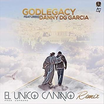 El Unico Camino (Remix) [feat. Danny DG Garcia]