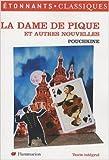 La Dame de pique - Et autres nouvelles de Alexandre Pouchkine ( 27 septembre 2007 ) - 27/09/2007