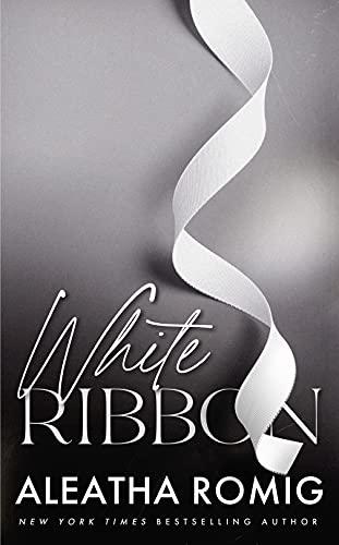White Ribbon by [Aleatha Romig]