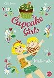 Cupcake Girls - tome 07 : Méli-mélo (7)
