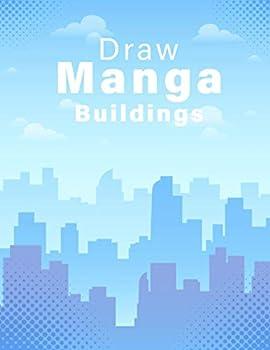 Draw Manga Buildings  How to Draw Manga Buildings How to Draw Manga Backgrounds How to Draw Manga Buildings Step by Step Learn to Draw Manga Buildings Easy Learn to Draw Manga Buildings for Kids