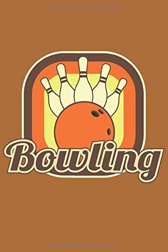 Bowling Notizbuch: Ein cooles Notizbuch für alle Bowling und Kegel Spieler