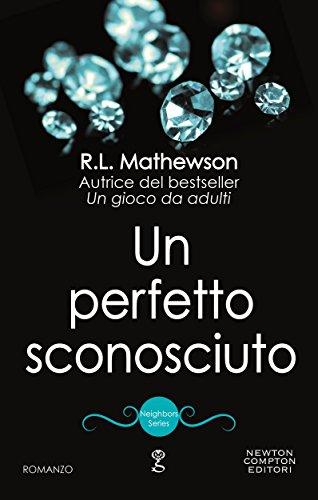 Un perfetto sconosciuto (Neighbors Series Vol. 7)