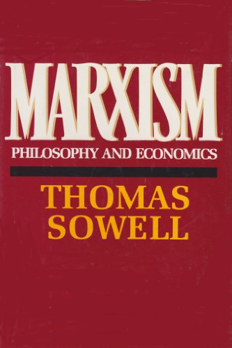 Compare Textbook Prices for Marxism: Philosophy and Economics 1st Edition ISBN 9780688029630 by Sowell, Thomas