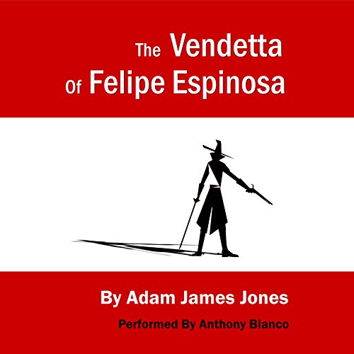 The Vendetta of Felipe Espinosa audiobook cover art