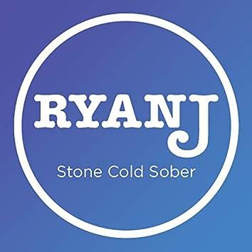 Stone Cold Sober