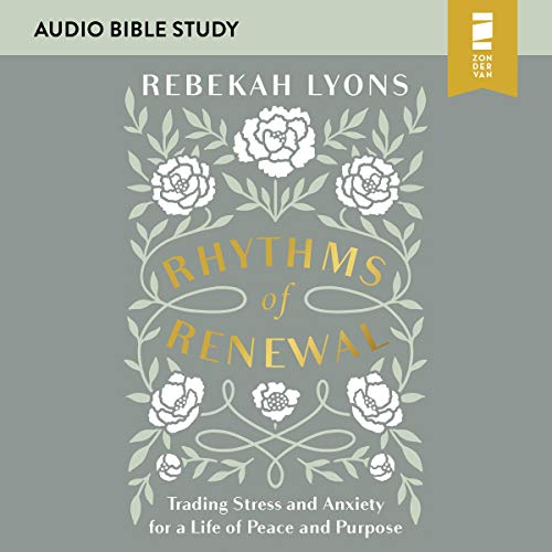 Rhythms of Renewal: Audio Bible Studies cover art