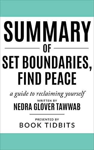 Summary of Set Boundaries Find Peace - A guide to reclaiming yourself