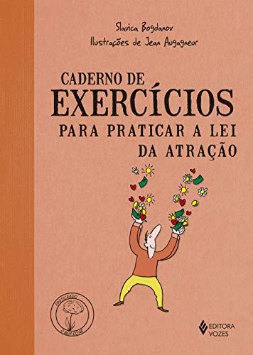 Caderno de exercícios para praticar a lei da atração