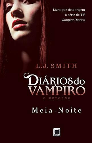 Diários do vampiro – O retorno: Meia-noite (Vol. 3)