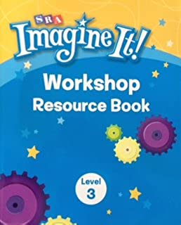 SRA Imagine It! Workshop Resource Book Level 3 Workbook
