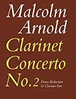 Clarinet Concerto No. 2 Op. 115: Piano Reduction & Clarinet Part (Faber Edition)