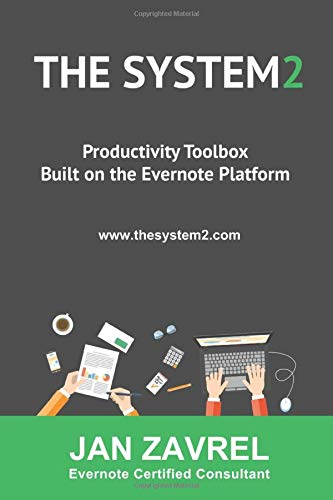 THE SYSTEM2: Productivity Toolbox Built on the Evernote Platform download ebooks PDF Books