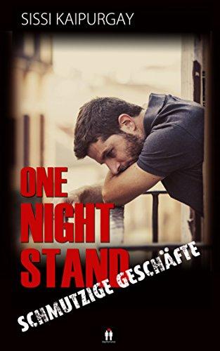 One night stand – Schmutzige Geschäfte (Only One-Night-Stand 3)