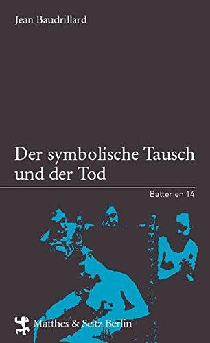 Der symbolische Tausch und der Tod (Batterien)