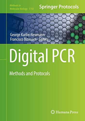 Digital PCR: Methods and Protocols (Methods in Molecular Biology, 1768, Band 1768)