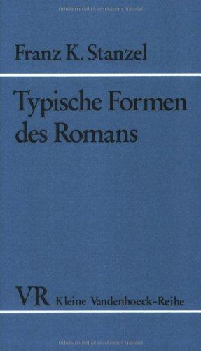 Typische Formen des Romans.
