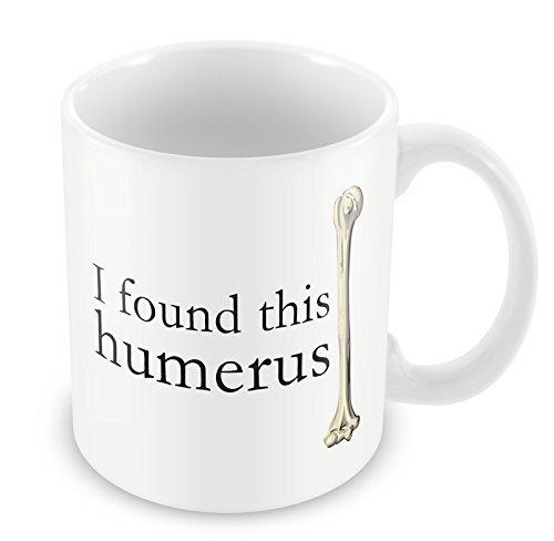 I Found This Humerus Mug Medical Bone Funny Gift Idea Secret Santa Office 149 (Kitchen & Home)