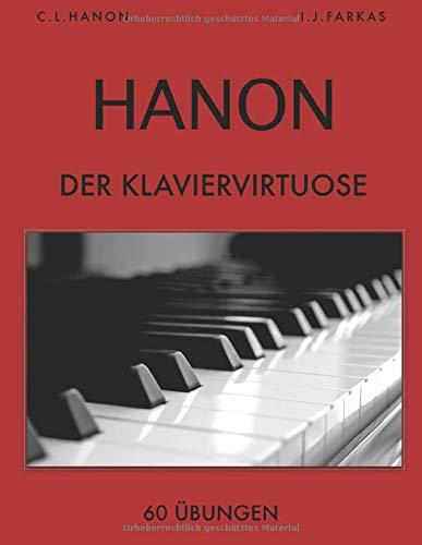 Hanon: Der Klaviervirtuose, 60 Übungen