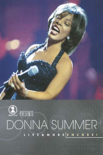 Donna Summer: Vh1 Presents Live & More Encore!