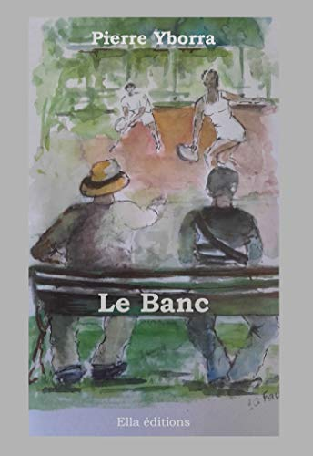 Le Banc (French Edition)