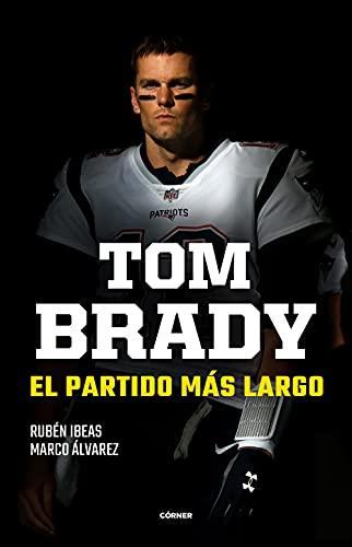 Tom Brady de Rubén Ibeas y Marco Álvarez