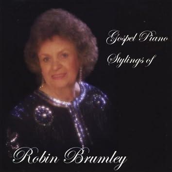 Gospel Piano Stylings of Robin Brumley