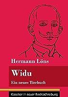 Widu: Ein neues Tierbuch (Band 131, Klassiker in neuer Rechtschreibung)