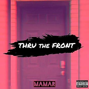 Thru the Front