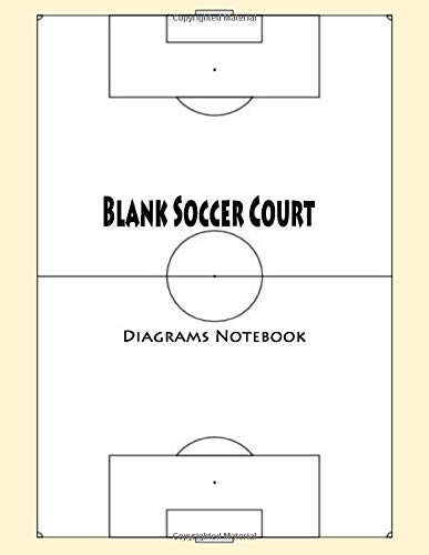 Blank Soccer Court Diagrams Notebook: 120 Full Page Soccer Court Diagrams for Drawing Up Plays, Drills, and Scouting: Practice Drills and Playbook: ... Diagrams to Draw Game Plays staduim maker