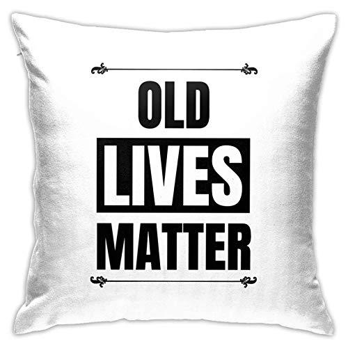 Old Lives Matter - Fundas de cojín de poliéster, fundas de almohada para sofá, decoración del hogar, 45,7 x 45,7 cm