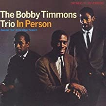 Bobby Timmons Trio in Person
