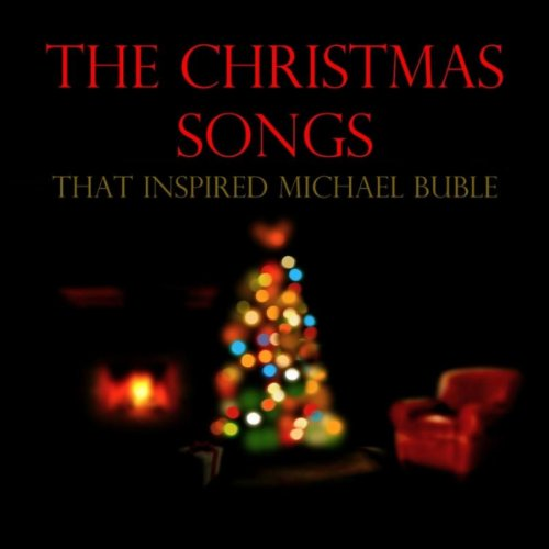 The Christmas Songs That Inspired Michael Buble