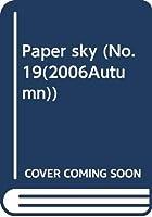Paper sky (No.19(2006Autumn))
