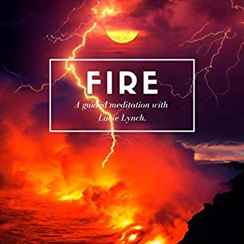 Fire (Guided Meditation)