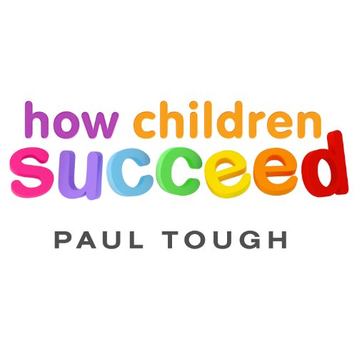 How Children Succeed audiobook cover art
