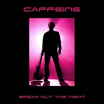 Break Out The Night - Single
