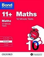 Bond 11+: Maths: 10 Minute Tests by Sarah Lindsay(2015-03-05)
