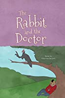 The Rabbit and the Doctor