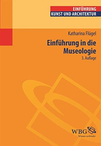 Einführung in die Museologie (Studium kompakt)