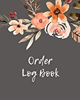 Order Log Book: Order Log Book: Small Business Sales Tracker, Record and Keep Track of Daily Customer Sales, Journal