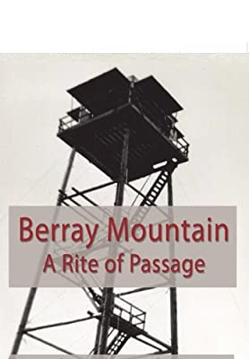 Berray Mountain: A Rite of Passage