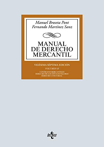 Manual de Derecho Mercantil: Vol. II. Contratos mercantiles. Derecho de los títulos-valores. Derecho Concursal